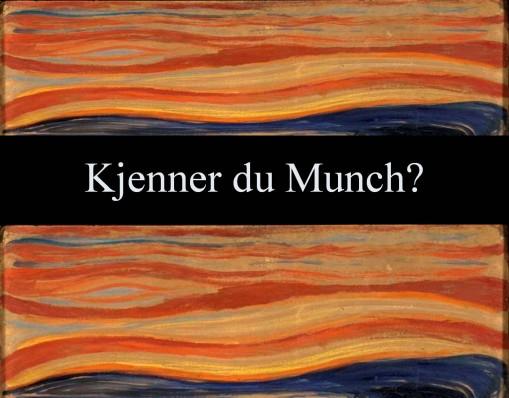 Kjenner du Munch